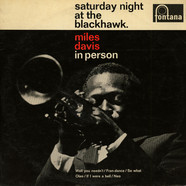 Miles Davis - In Person, Saturday Night At The Blackhawk.