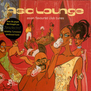 V.A. - Asia Lounge - Asian Flavoured Club Tunes