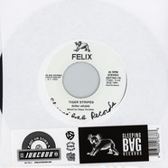 Felix - Tiger Stripes / You Can't Hold Me Down