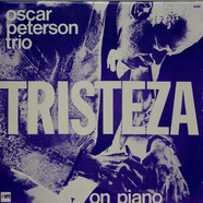 The Oscar Peterson Trio - Tristeza On Piano