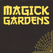 Magick Gardens - Everyday / Don't Let The Bastards Grind You Dow