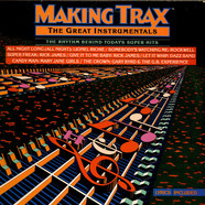 V.A. - Making Trax - The Great Instrumentals - The Rhythm Behind Today's Super Hits