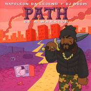 Napoleon Da Legend & DJ Doom - The Path Of A Warrior