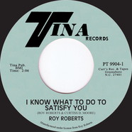 Roy Roberts - I Know What To Do To Satisfy You