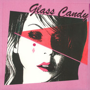 Glass Candy - I Always Say Yes Pink Vinyl Edition