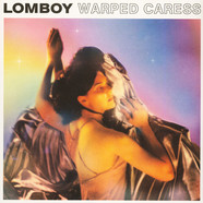 Lomboy - Warped Caress