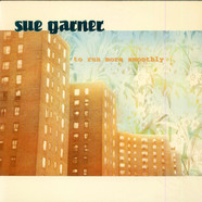 Sue Garner - To Run More Smoothly