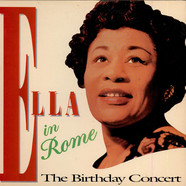 Ella Fitzgerald - Ella In Rome - The Birthday Concert