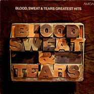 Blood, Sweat And Tears - Blood, Sweat & Tears Greatest Hits