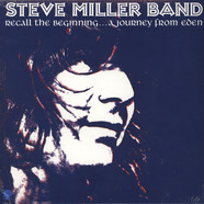 Steve Miller Band - Recall The Beginning