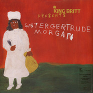 King Britt presents Sister Gertrude Morgan - King Britt presents Sister Gertrude Morgan / Let's Make A Record