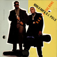 Kool G Rap & D.J. Polo - Bad To The Bone