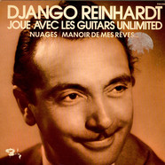 Django Reinhardt Joue Avec The Guitars Unlimited - Nuages / Manoir De Mes Rêves...