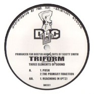 Triform - Three Elements Of Sound Printed Label Edition