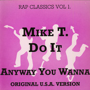 Mike T - Do It Any Way You Wanna