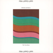Fra Lippo Lippi - Stitches And Burns