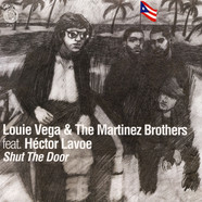 Louie Vega & The Martinez Brothers - Shut The Door Feat. Hector Lavoe