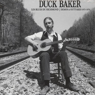 Duck Baker - Le Blues Du Richmond: Demos & Outtakes 1973-1979