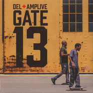 Del The Funky Homosapien & Amp Live - Gate 13