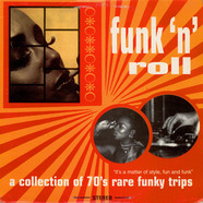 V.A. - Funk 'N' Roll - A Collection Of 70's Rare Funky Trips