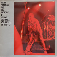 Roger Chapman And The Shortlist - He Was… She Was… You Was… We Was…
