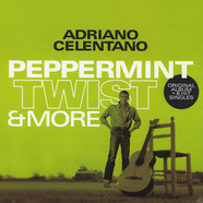 Adriano Celentano - Peppermint Twist & More