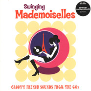 V.A. - Swinging Mademoiselles - Groovy French Sounds