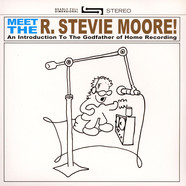 R. Stevie Moore - Meet The R. Stevie Moore!