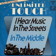 Unlimited Touch - I Hear Music In The Streets / In The Middle