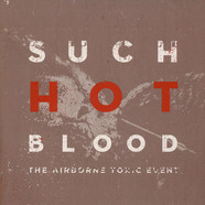 Airborne Toxic Event, The - Such Hot Blood