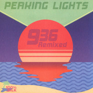 Peaking Lights - 936 Remixed