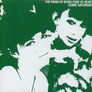 Pains Of Being Pure At Heart, The - Come Saturday