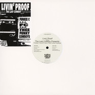 Livin' Proof aka The Last Cowboy (Prod. J Dilla) - Funky Cowboys EP Volume 1