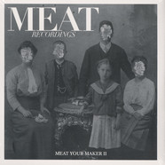 Specific Objects, Gerald VDH, Matt Mor & Chris Klein, Bort - Meat Your Maker #2