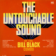 Bill Black's Combo - The Untouchable Sound Of The Bill Black Combo