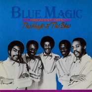 Blue Magic - Greatest Hits: The Magic Of The Blue