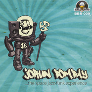 Jorun Bombay  - The Space Jazz-Funk Experience