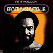Grover WashingtonJr. - Anthology