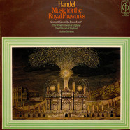 Georg Friedrich Händel The Wind Virtuosi Of England / The Virtuosi Of England / Arthur Davison - Music For The Royal Fireworks