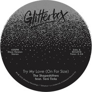 Shapeshifters, The - Try My Love (On For Size) / When Love Breaks Down Feat. Teni Tinks