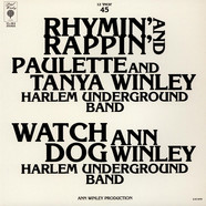 Paulette Winley & Tanya Winley / Ann Winley - Rhymin' And Rappin' /  Watch Dog
