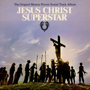 V.A. - Jesus Christ Superstar (The Original Motion Picture Sound Track Album)