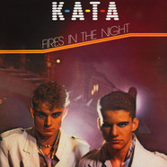 K-A-T-A - Fires In The Night