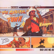 Green Lion Crew & Mr. Williamz - The General Comes To Town - Bad Like Me 45 Feat. Pinchers