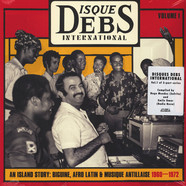 V.A. - Disques Debs International - An Island Story: Biguine, Afro Latin & Musique Antillaise 1960-1972 Volume 1