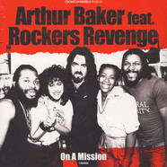 Arthur Baker - On A Mission Feat. Rockers Revenge
