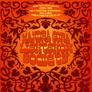 Mandra Gora Lightshow Society - More Tales From Lucille's Cosmic Trips And X-Terrestial Sexperiences + Gem>A<Delic Bubbles From The Flux Of Live