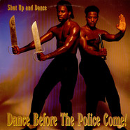 Shut Up & Dance - Dance Before The Police Come!