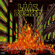 Laaz Rockit - City's Gonna Burn
