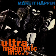 Ultramagnetic MC's - Make It Happen
